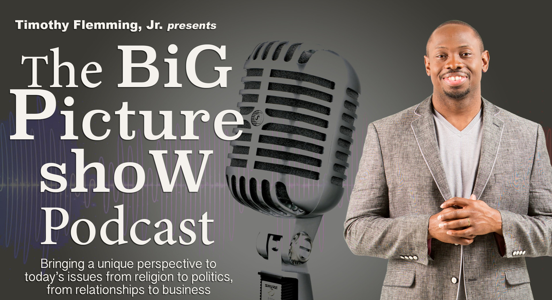 The Big Picture Show Podcast
