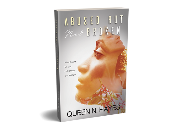 Abused But Not Broken