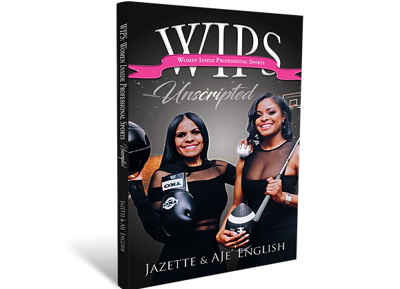 WIPS: Unscripted