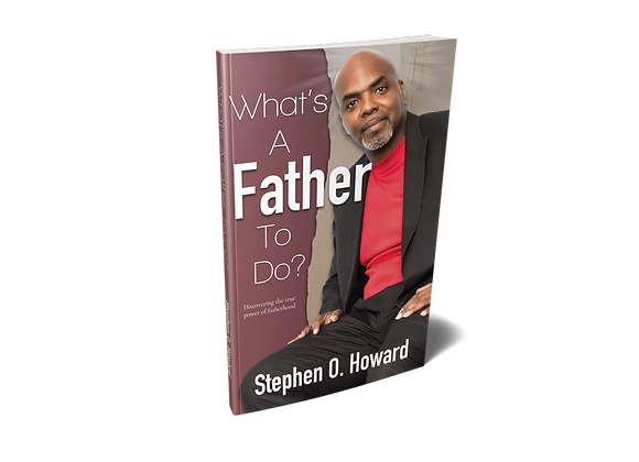 What's A Father To Do?