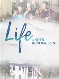 LIFE UNDER RENOVATION VERTICAL.png