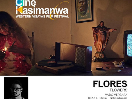 """ Flowers"" in the 6th CineKasimanwa: The Western Visayas Film Festival"