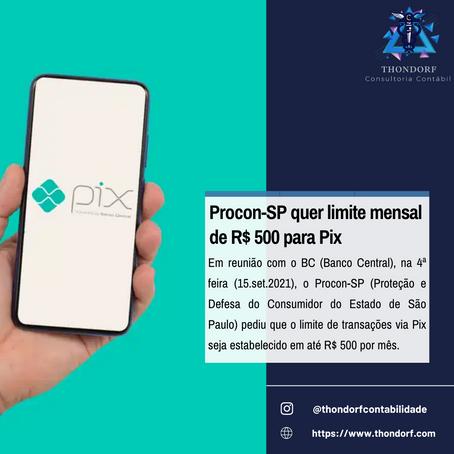 Procon-SP quer limite mensal de R$ 500 para Pix