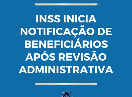 INSS inicia notificação de beneficiários após revisão administrativa