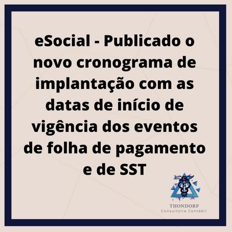 eSocial - Publicado o novo cronograma de implantação com as datas de início de vigência dos eventos