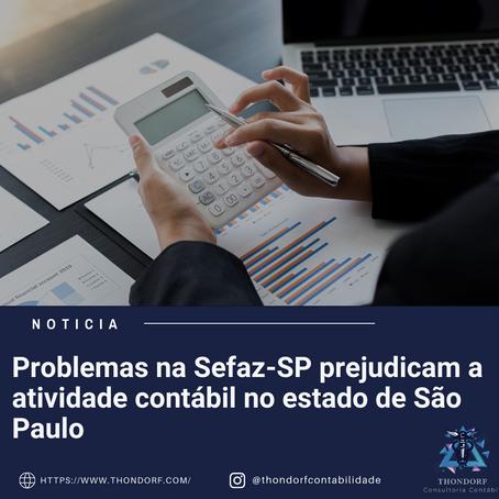 Problemas na Sefaz-SP prejudicam a atividade contábil no estado de São Paulo