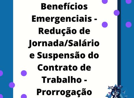 Benefícios Emergenciais - Redução de Jornada/Salário e Suspensão do Contrato de Trabalho