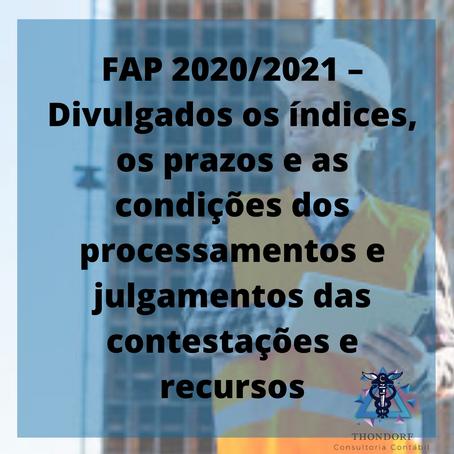 FAP 2020/2021 – Divulgados os índices, os prazos e as condições dos processamentos e julgamentos das