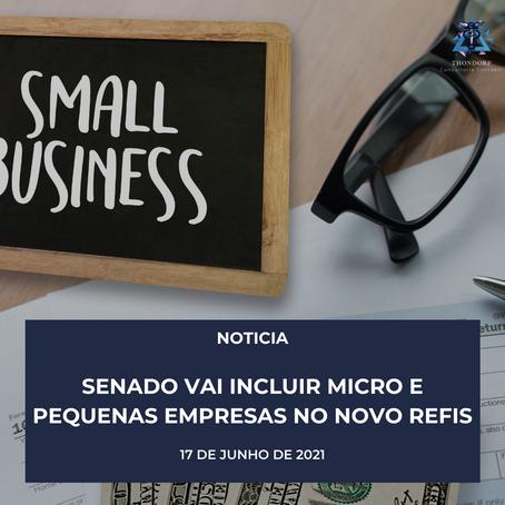 Senado vai incluir micro e pequenas empresas no novo Refis