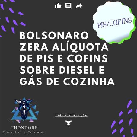 Bolsonaro zera alíquota de PIS e Confins sobre diesel e gás de cozinha