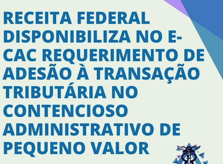 Receita Federal disponibiliza no e-CAC requerimento de adesão à transação tributária no contencioso