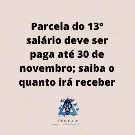 Parcela do 13º salário deve ser paga até 30 de novembro; saiba o quanto irá receber