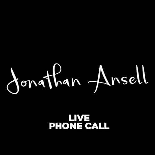 LIVE PHONE CALL CHAT WITH JONATHAN