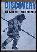 Discovery: The Autobiography of Vilhjalmur Stefansson