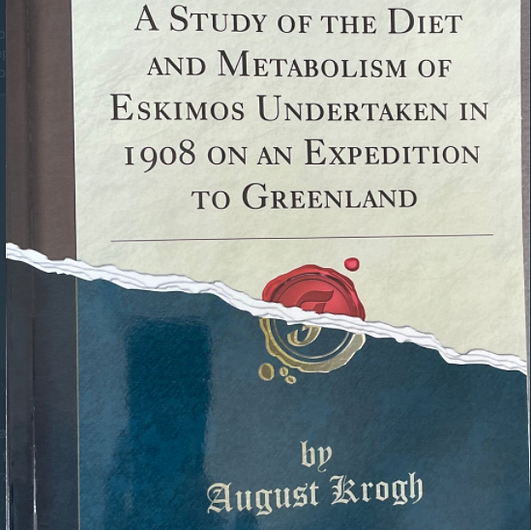 A Study of the Diet and Metabolism of Eskimos Undertaken in 1908 on an Expedition to Greenland