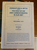 Dismantling a Myth: The Role of Fat and Carbohydrates in Our Diet