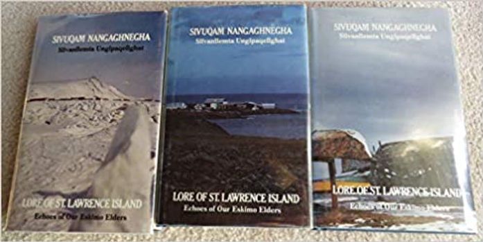 Lore of St. Lawrence Island - Echoes of our Eskimo Elders -- 3 Volumes