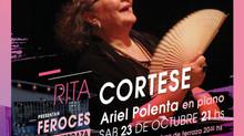 Rita Cortese - Hace FEROCES