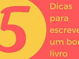 5 dicas para um bom livro