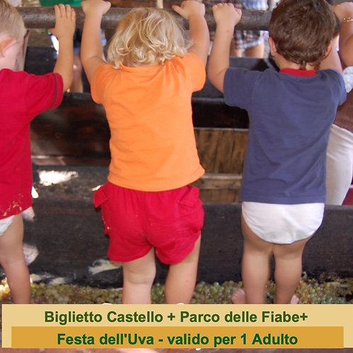 INGRESSO CASTELLO + PARCO FIABE + FESTA DELL'UVA - valido x 1 Adulto