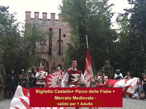 INGRESSO CASTELLO + PARCO FIABE + MERCATO MEDIEVALE