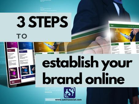 3 Steps to Establish your Brand Online