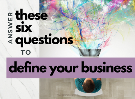 Answer These 6 Questions to Define Your Business