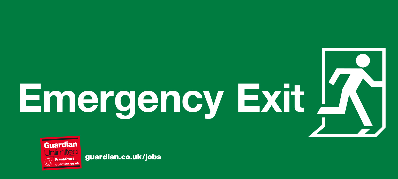 Guardian Jobs - Emergency Exit