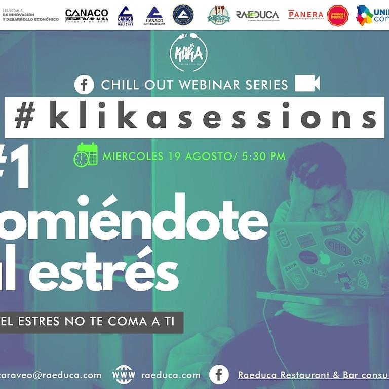 """#KLIKASESSIONS1 Comete al estrés """"Que el estrés no te coma a ti'"""