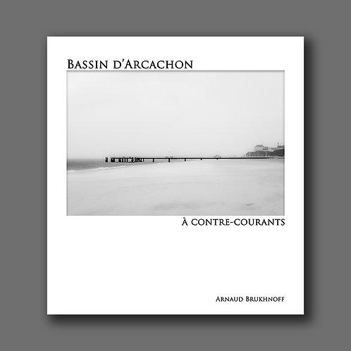 Bassin d' Arcachon à contre-courants
