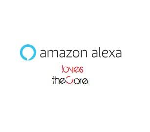 Alexa loves theCore...!