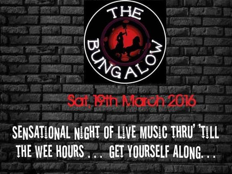 New Gig - The Bungalow, 19 Mar 2016