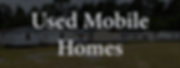 Used Moble Homes.png