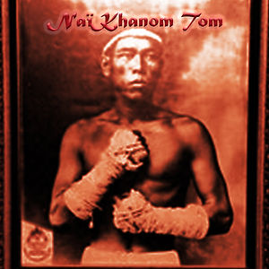 "Nai Khanom Tom is referred to as ""The Father of Muay Thai."" Every March at Muaythai Institute, Bangkok, Nai Khanom Tom day is celebrated."