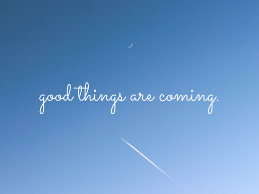Good Things Come With Gratitude