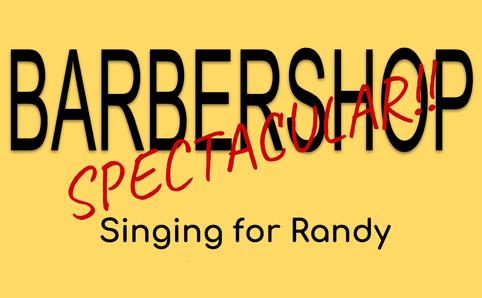 Barbershop Spectacular! 6/2/2018
