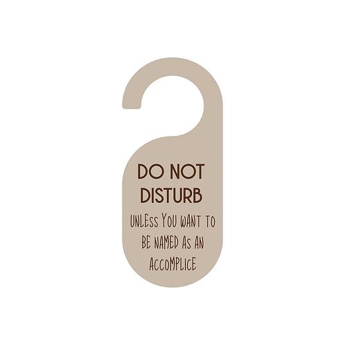 accomplice doorknob sign