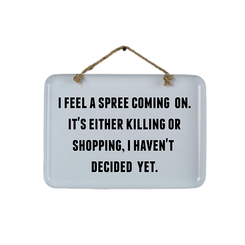 shopping / killing spree enamel wall sign