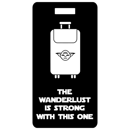 wanderlust is strong metal bag and luggage tag