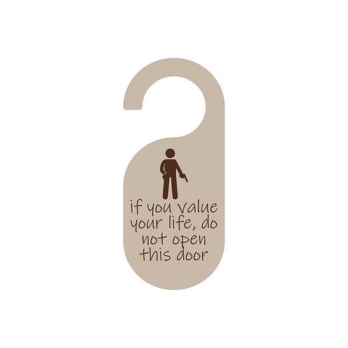 value life doorknob sign