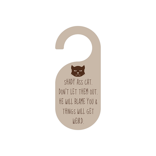 shady cat doorknob sign