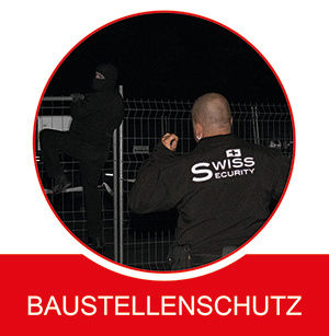 Swiss Security Baustellenschutz