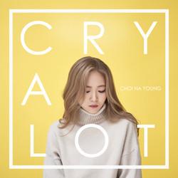 최나영 - CRY A LOT