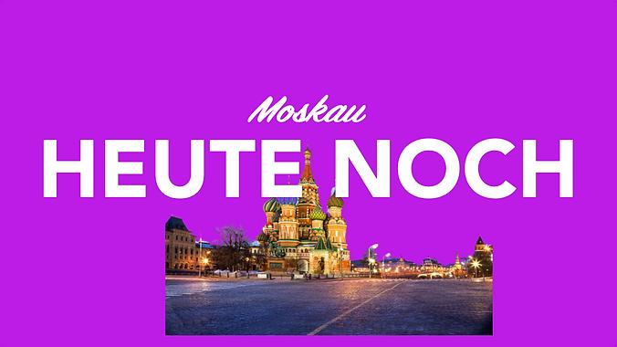 Heute noch Moskau per Kurier