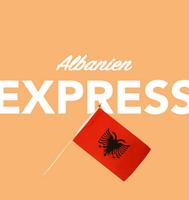 Per Express nach Albanien