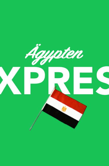 Per Express nach Ägypten
