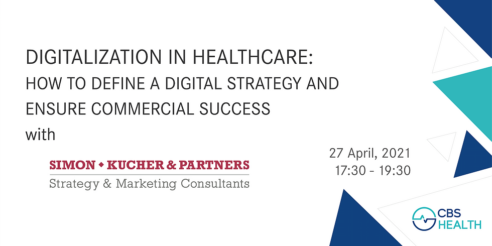 Digitalization in Healthcare: How to define a digital strategy and ensure commercial success