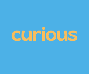 curious // any type of word