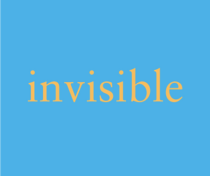 invisible // any type of word