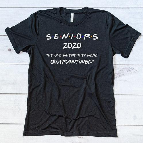 Seniors - The One Where We Were Quarantined